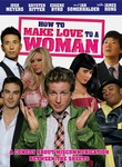 How to Make Love to a Woman iPad Movie Download