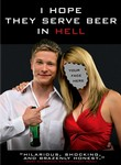 I Hope They Serve Beer in Hell iPad Movie Download