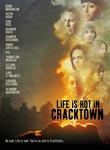 Life Is Hot in Cracktown iPad Movie Download