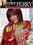 Why Did I Get Married : Stage Play iPad Movie Download