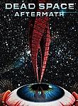 Dead Space Aftermath iPad Movie Download