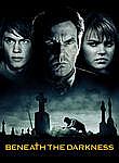Beneath the Darkness iPad Movie Download